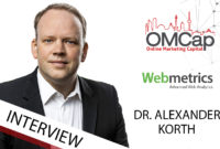 Dr. Alexander Korth von Webmetrics ausgefragt