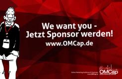 We want you – jetzt Sponsor für die OMCap 2017 werden!